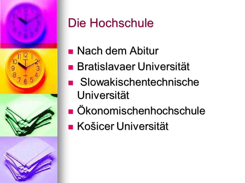 Die Hochschule Nach dem Abitur Bratislavaer Universität