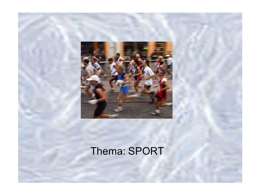 Thema: SPORT