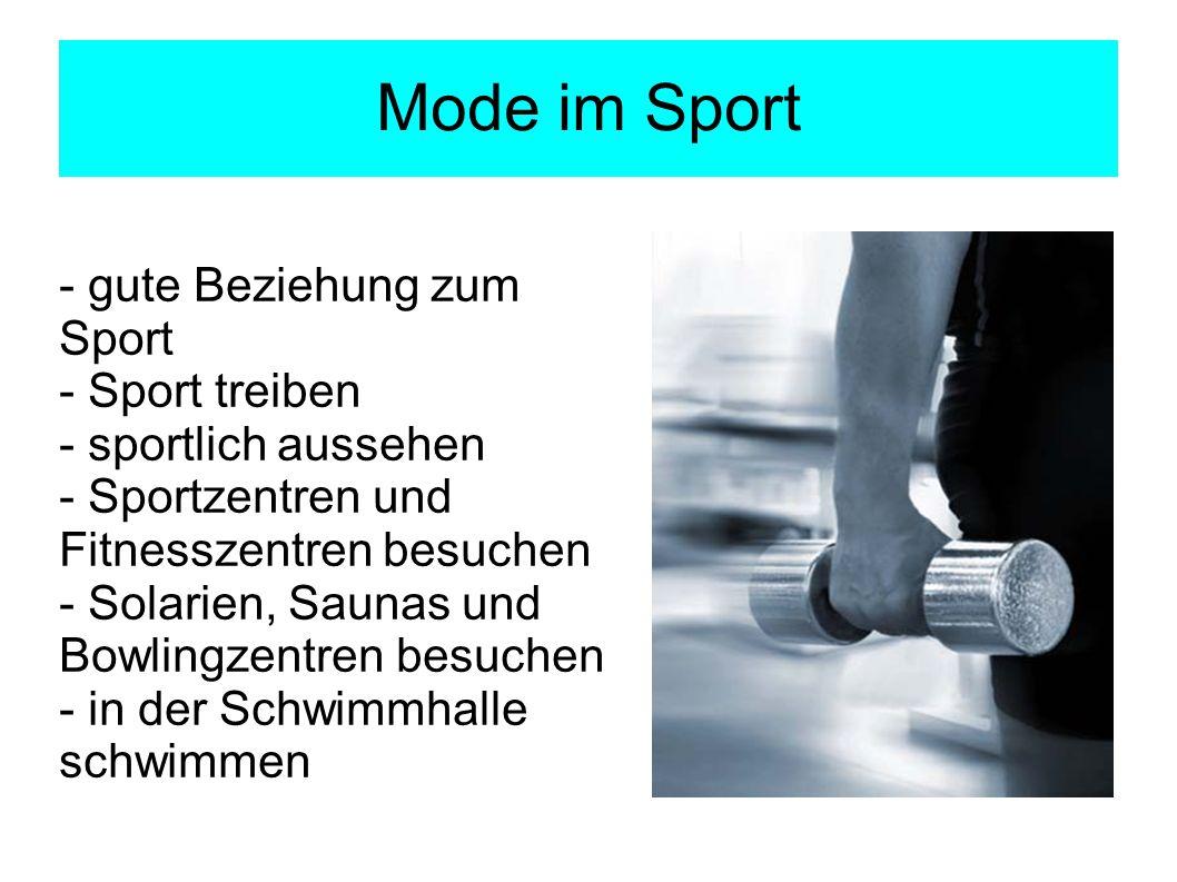 Mode im Sport - gute Beziehung zum Sport - Sport treiben