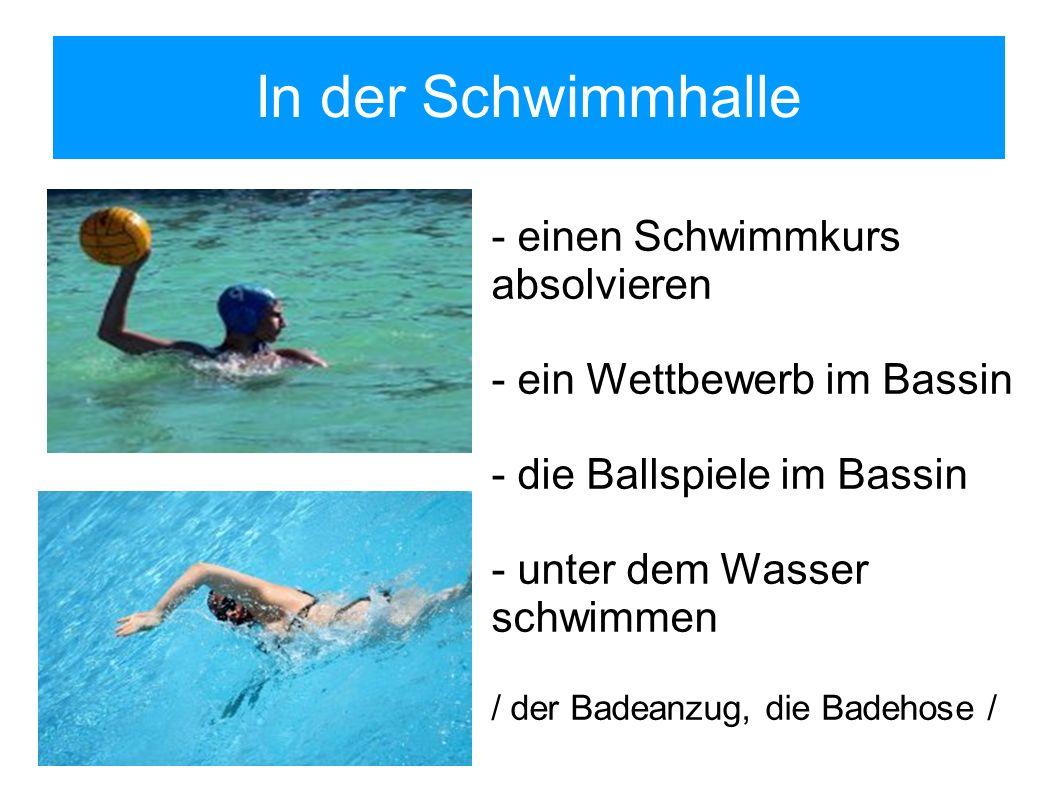 In der Schwimmhalle - einen Schwimmkurs absolvieren