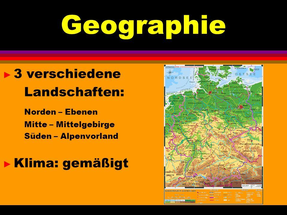 Geographie 3 verschiedene Landschaften: Norden – Ebenen