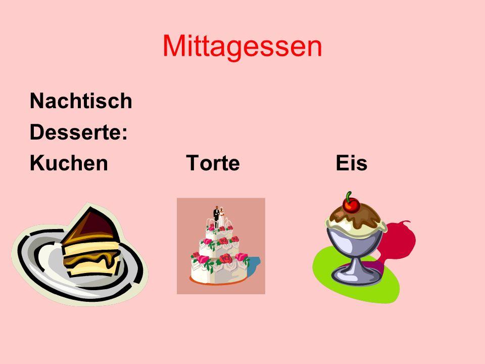 Mittagessen Nachtisch Desserte: Kuchen Torte Eis
