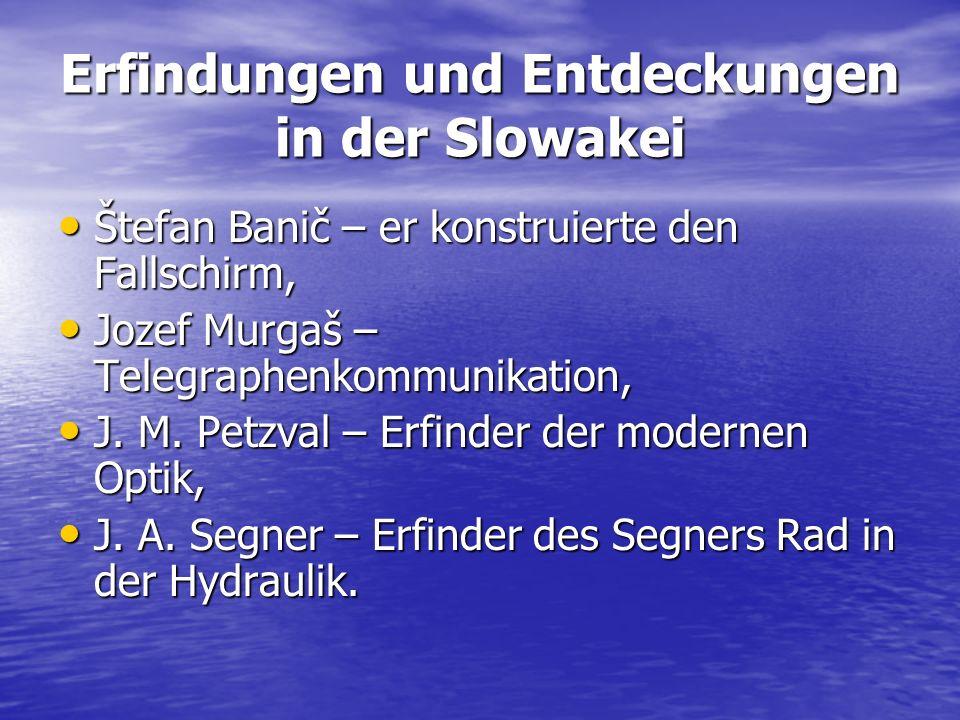 Erfindungen und Entdeckungen in der Slowakei