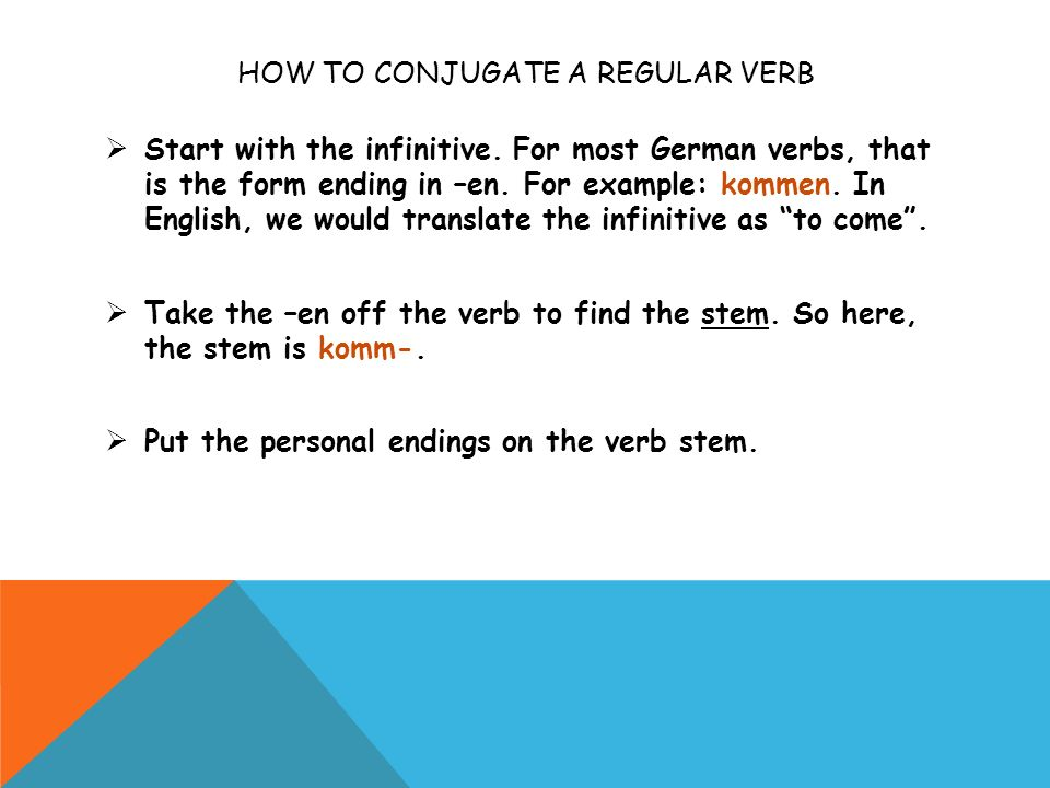 How to conjugate a regular verb
