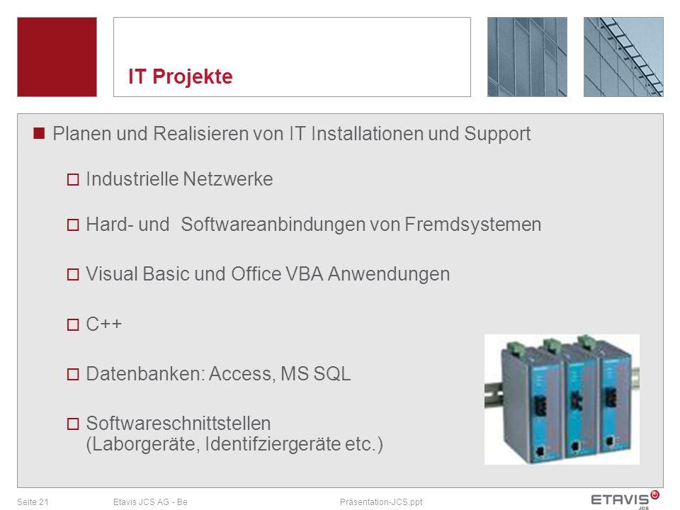 IT Projekte Planen und Realisieren von IT Installationen und Support