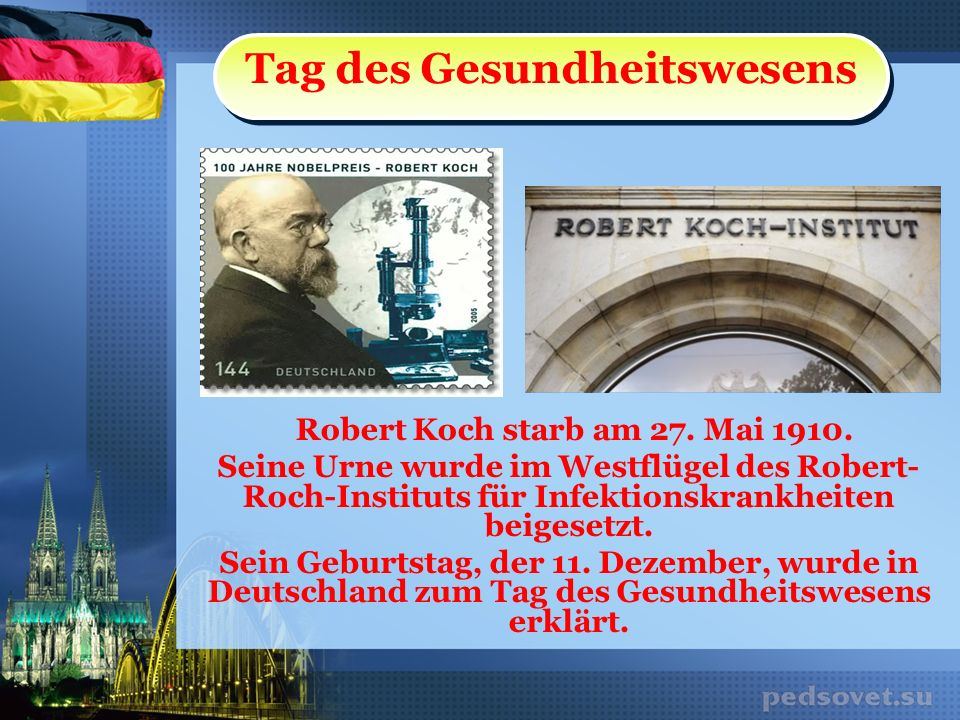 Tag des Gesundheitswesens Robert Koch starb am 27. Mai 1910.