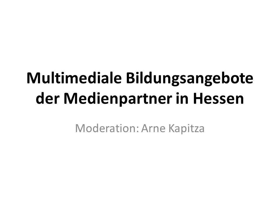 Multimediale Bildungsangebote der Medienpartner in Hessen