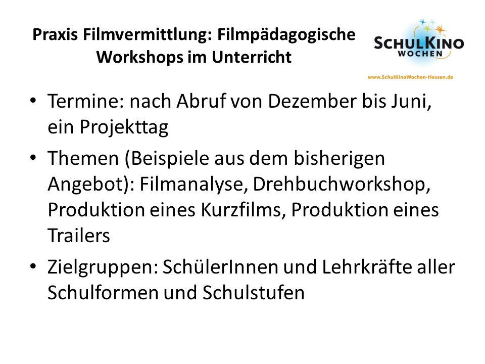 Praxis Filmvermittlung: Filmpädagogische Workshops im Unterricht