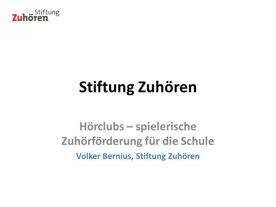 Stiftung Zuhören Hörclubs – spielerische Zuhörförderung für die Schule