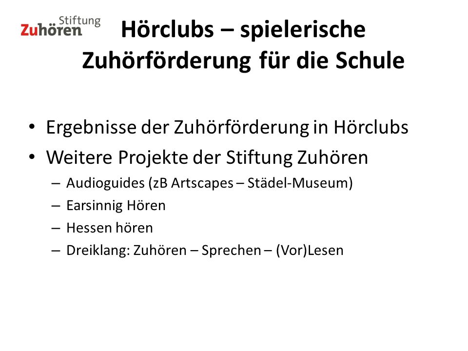 Hörclubs – spielerische Zuhörförderung für die Schule