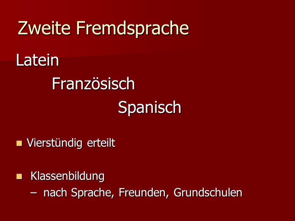 Zweite Fremdsprache Latein Französisch Spanisch Vierstündig erteilt