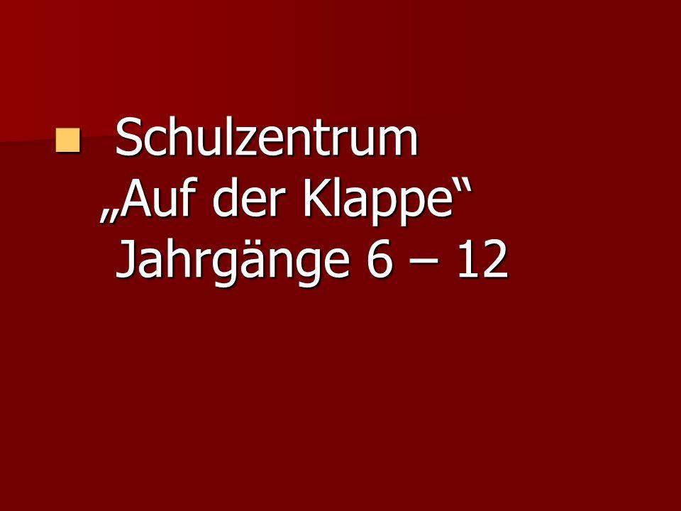 """Schulzentrum """"Auf der Klappe Jahrgänge 6 – 12"""