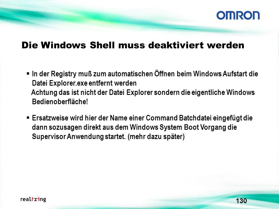 Die Windows Shell muss deaktiviert werden