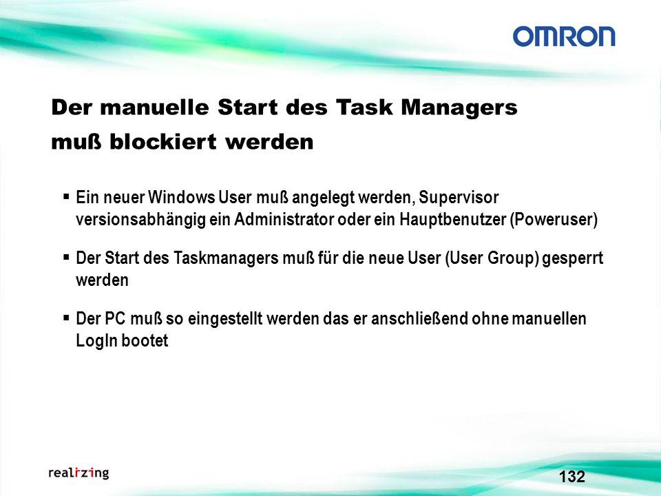 Der manuelle Start des Task Managers muß blockiert werden
