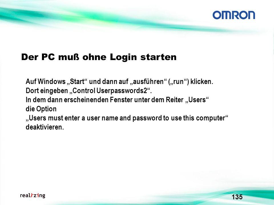 Der PC muß ohne Login starten