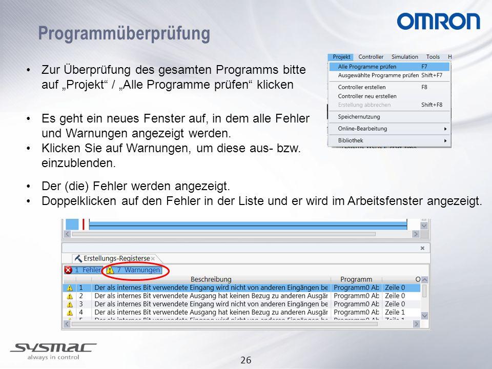 """Programmüberprüfung Zur Überprüfung des gesamten Programms bitte auf """"Projekt / """"Alle Programme prüfen klicken."""