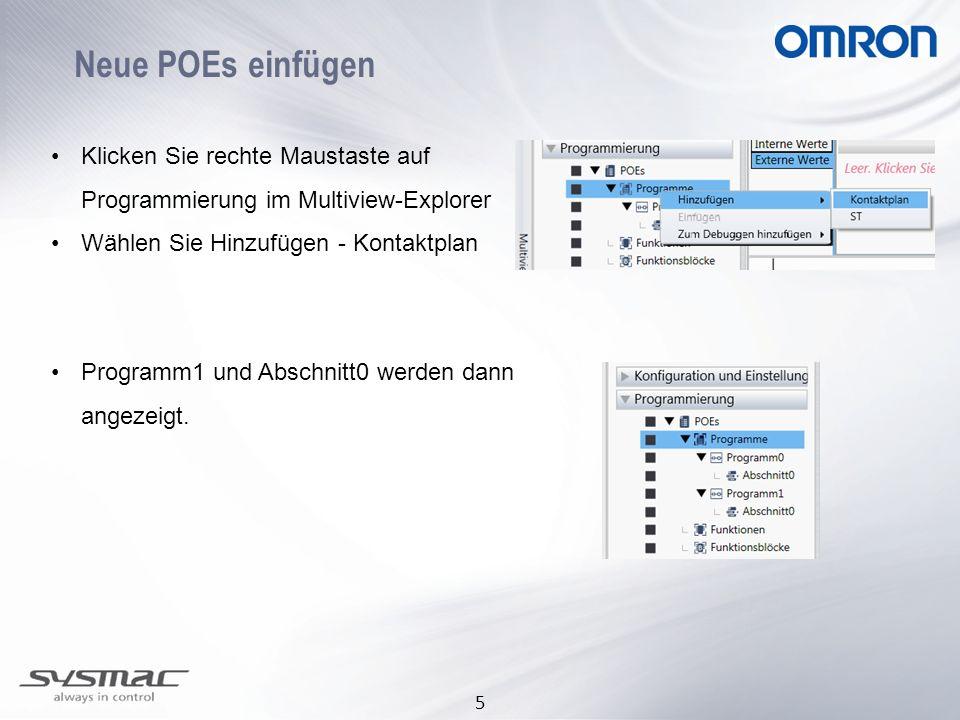 Neue POEs einfügen Klicken Sie rechte Maustaste auf Programmierung im Multiview-Explorer. Wählen Sie Hinzufügen - Kontaktplan.