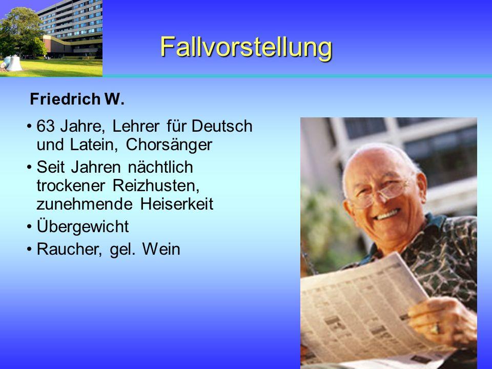 Fallvorstellung 63 Jahre, Lehrer für Deutsch und Latein, Chorsänger