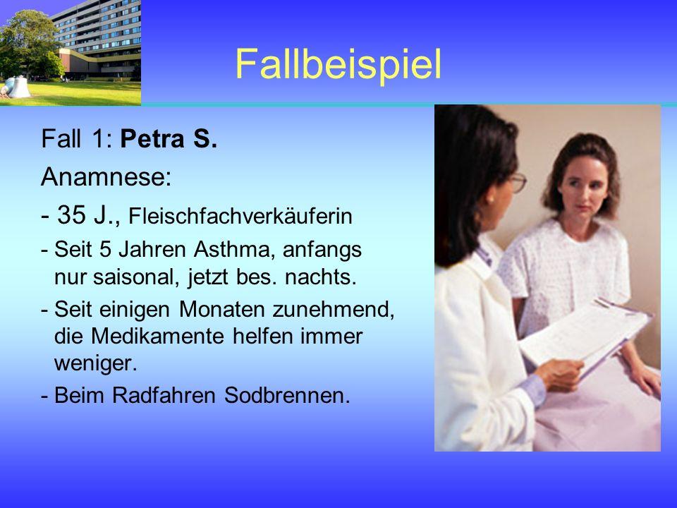 Fallbeispiel Fall 1: Petra S. Anamnese: