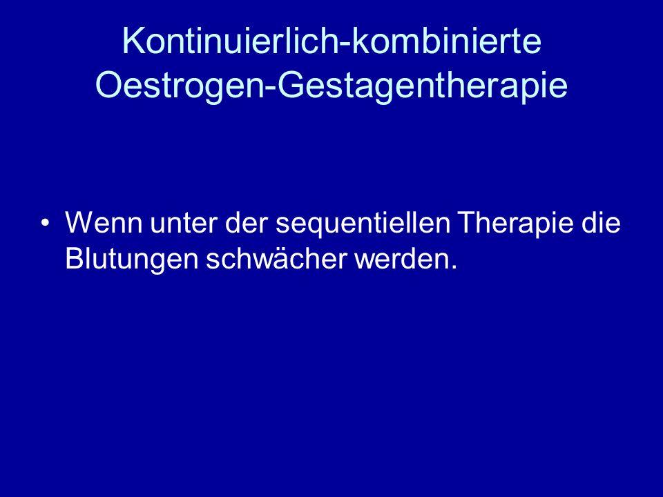 Kontinuierlich-kombinierte Oestrogen-Gestagentherapie