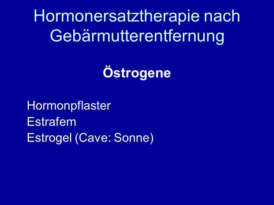 Hormonersatztherapie nach Gebärmutterentfernung