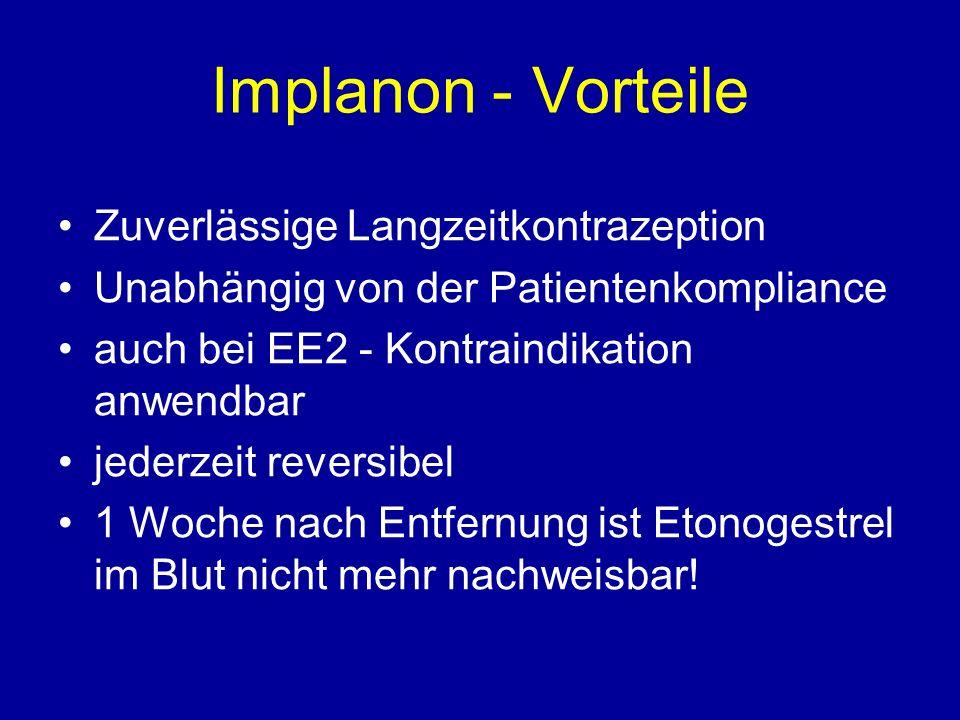 Implanon - Vorteile Zuverlässige Langzeitkontrazeption