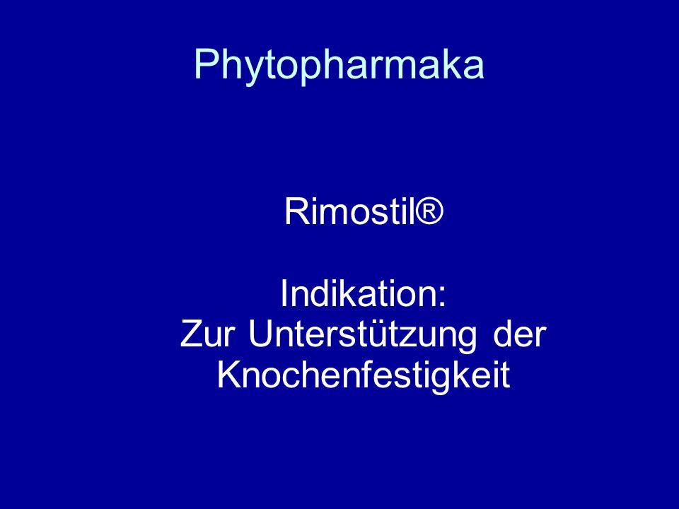 Rimostil® Indikation: Zur Unterstützung der Knochenfestigkeit