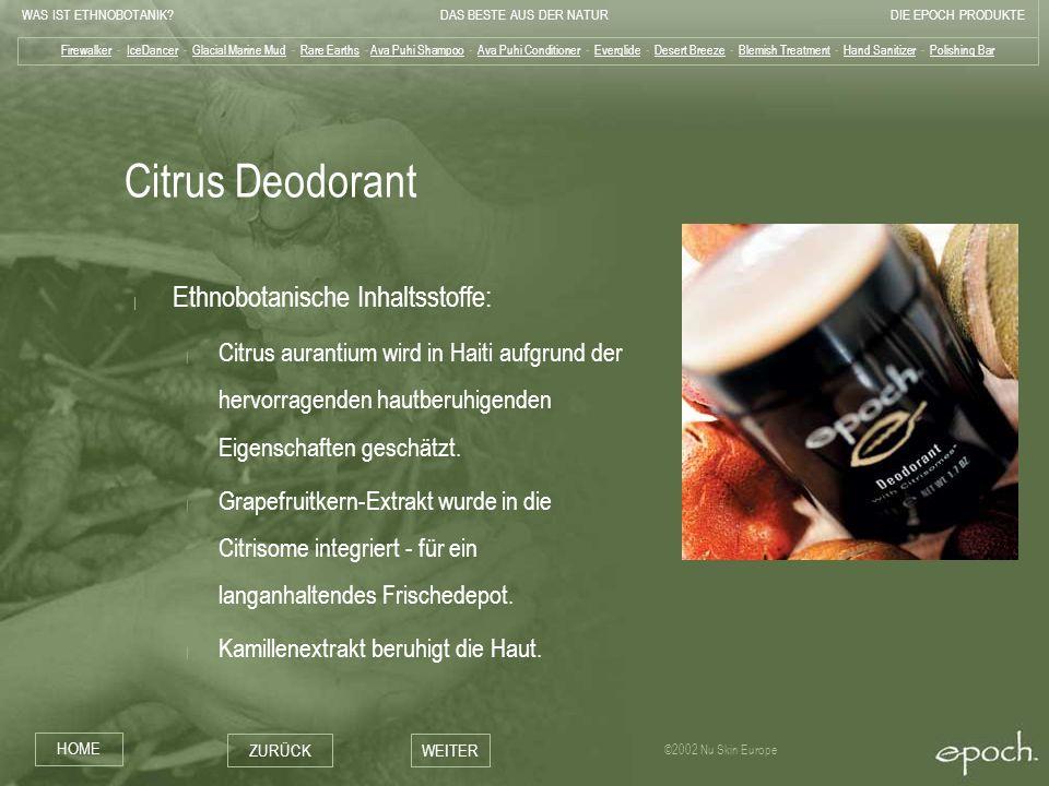 Citrus Deodorant Ethnobotanische Inhaltsstoffe: