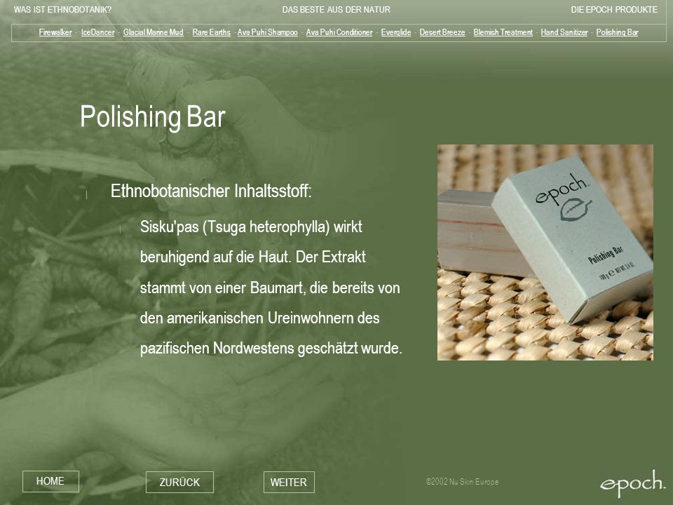 Polishing Bar Ethnobotanischer Inhaltsstoff: