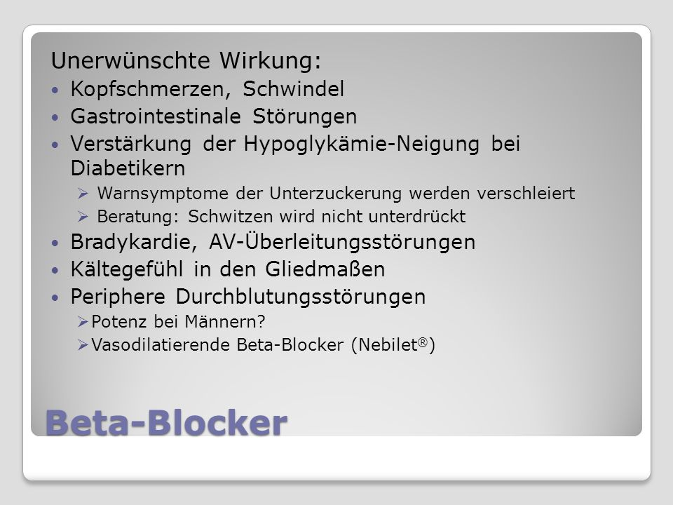 Beta-Blocker Unerwünschte Wirkung: Kopfschmerzen, Schwindel