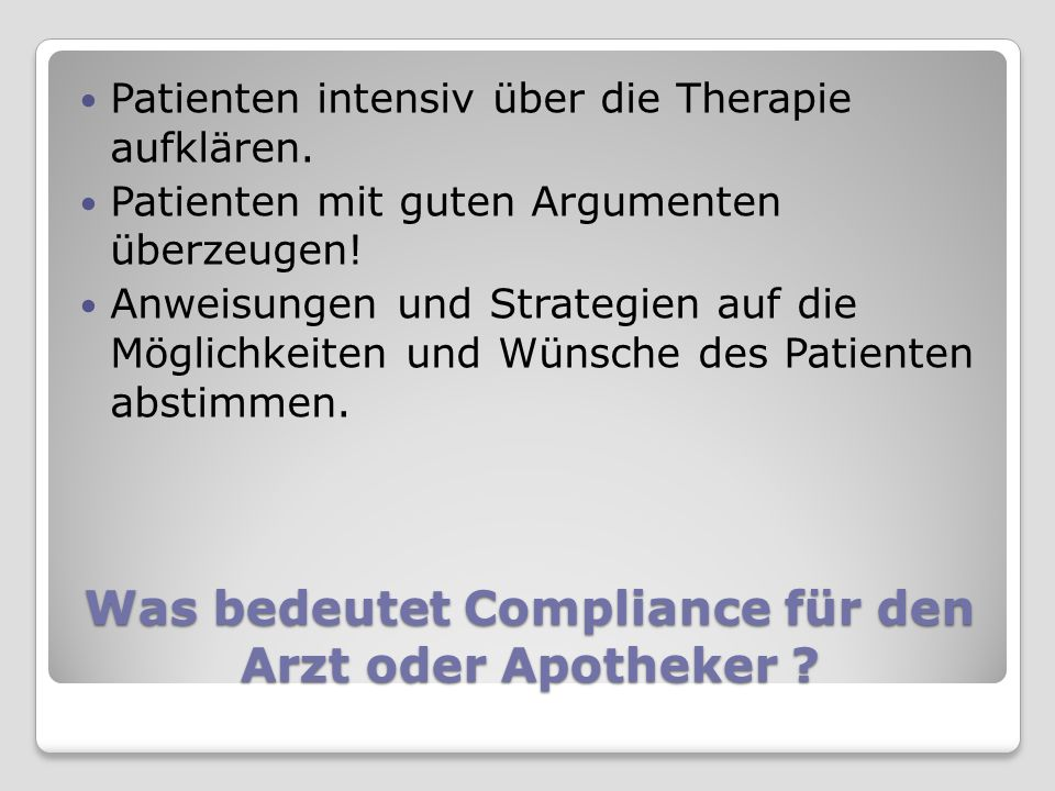Was bedeutet Compliance für den Arzt oder Apotheker