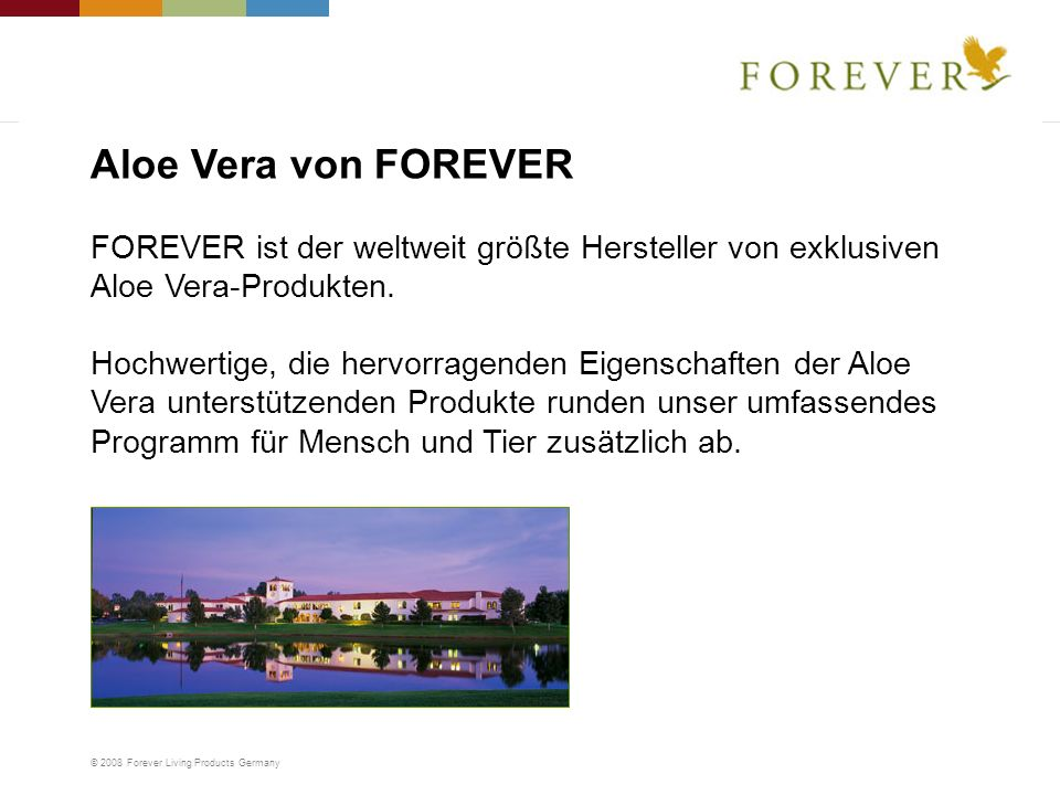 Aloe Vera von FOREVER FOREVER ist der weltweit größte Hersteller von exklusiven Aloe Vera-Produkten.