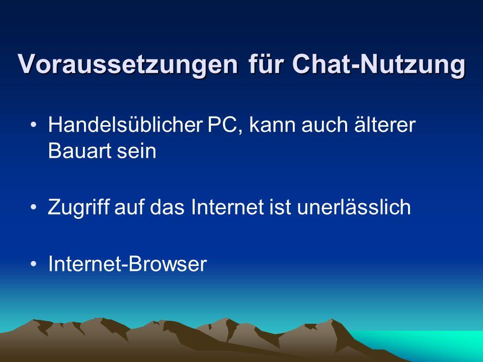 Voraussetzungen für Chat-Nutzung