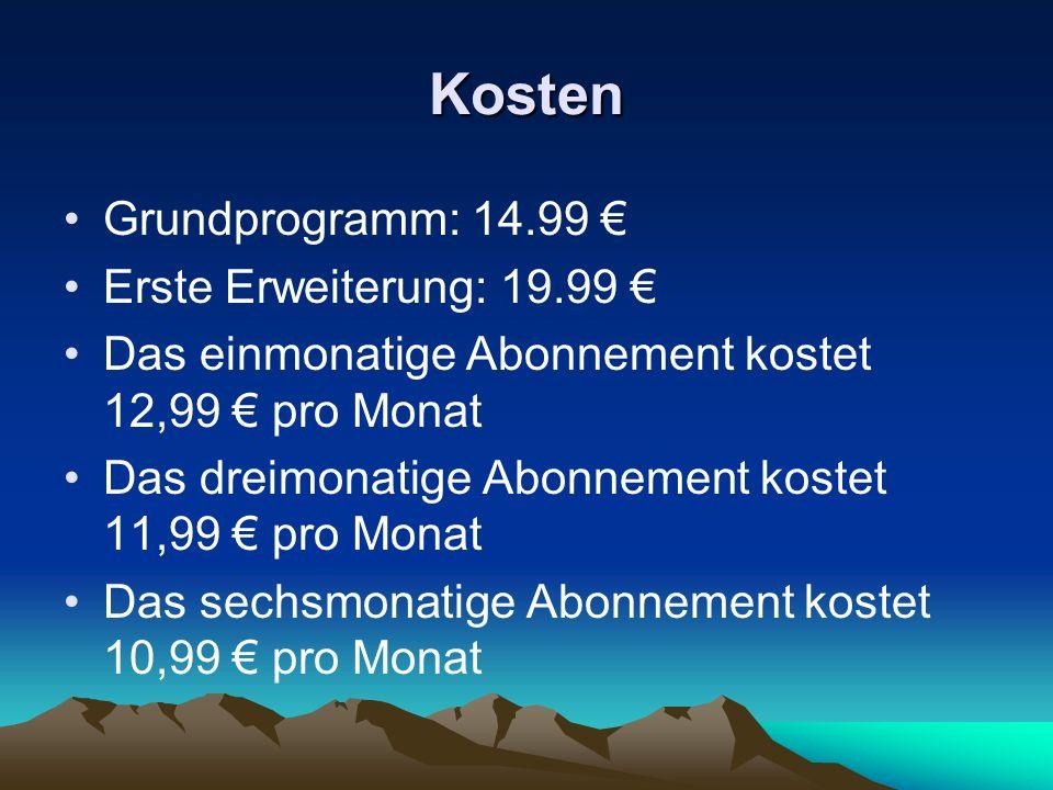 Kosten Grundprogramm: 14.99 € Erste Erweiterung: 19.99 €