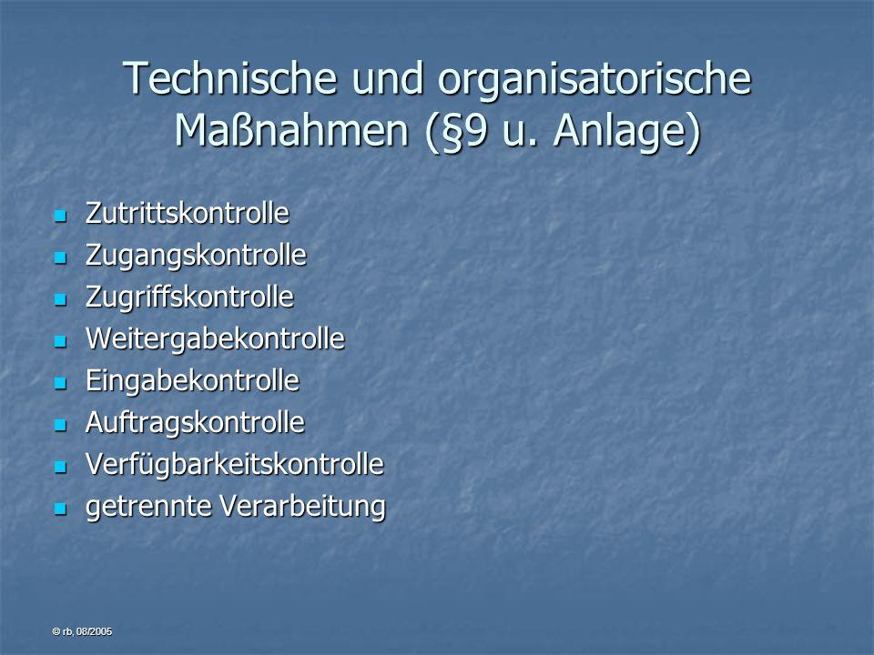 Technische und organisatorische Maßnahmen (§9 u. Anlage)