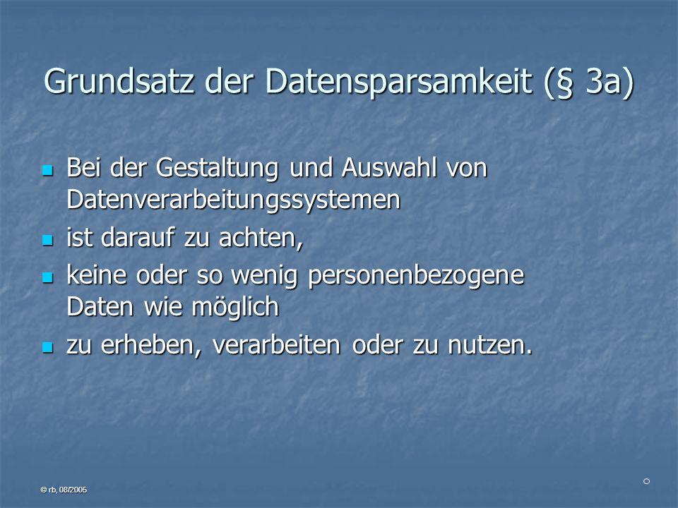 Grundsatz der Datensparsamkeit (§ 3a)