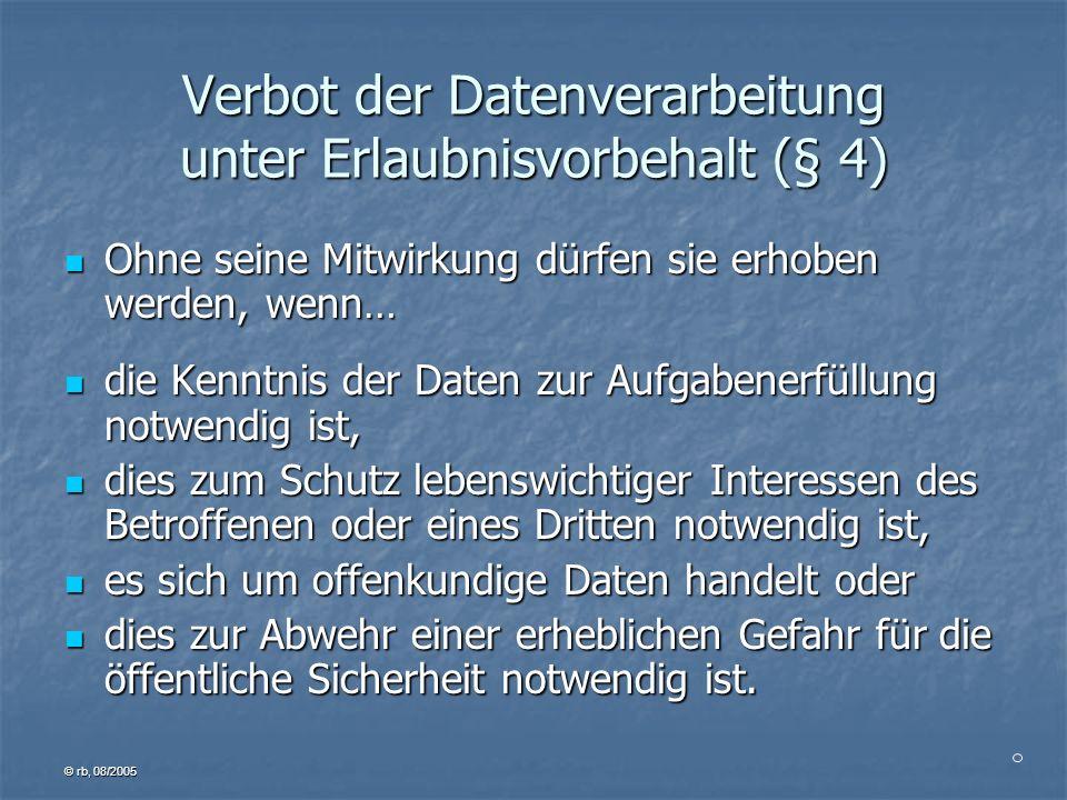 Verbot der Datenverarbeitung unter Erlaubnisvorbehalt (§ 4)