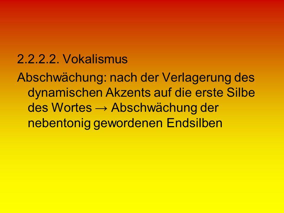 2.2.2.2. Vokalismus