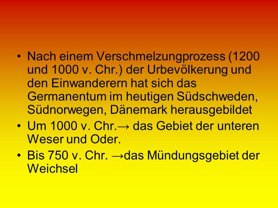 Nach einem Verschmelzungprozess (1200 und 1000 v. Chr