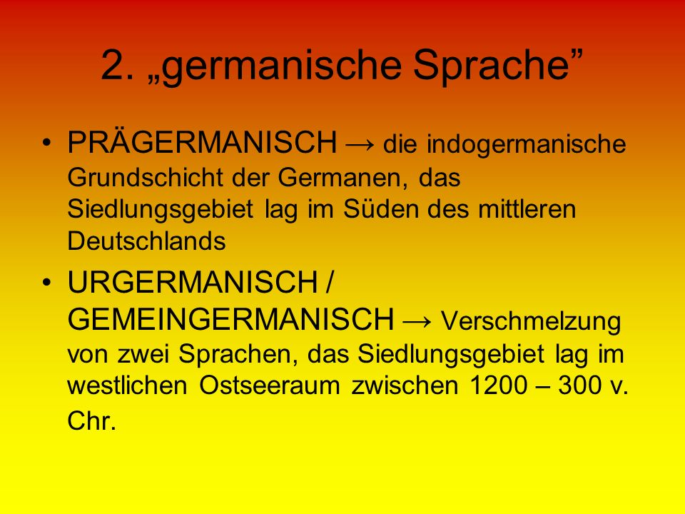 "2. ""germanische Sprache"