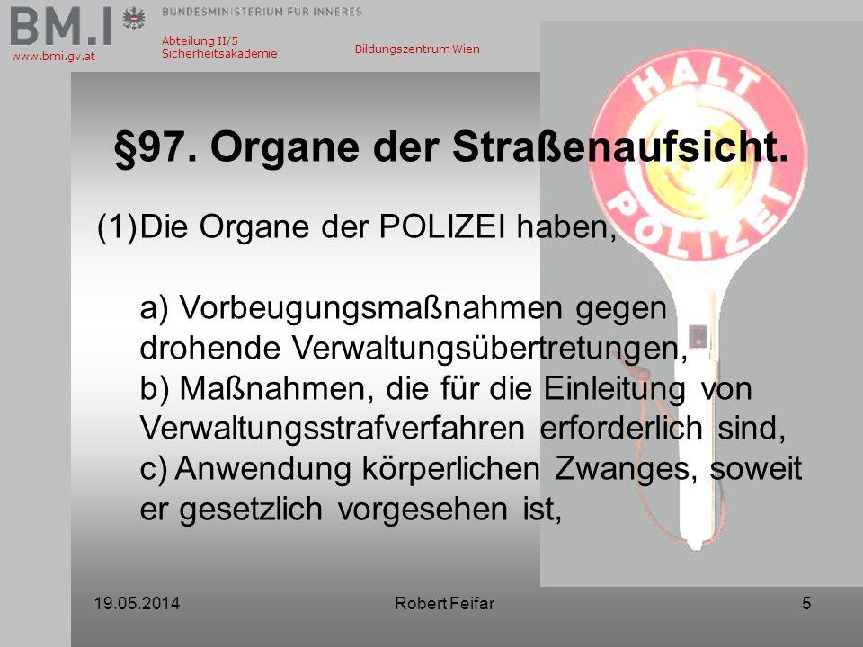 §97. Organe der Straßenaufsicht.