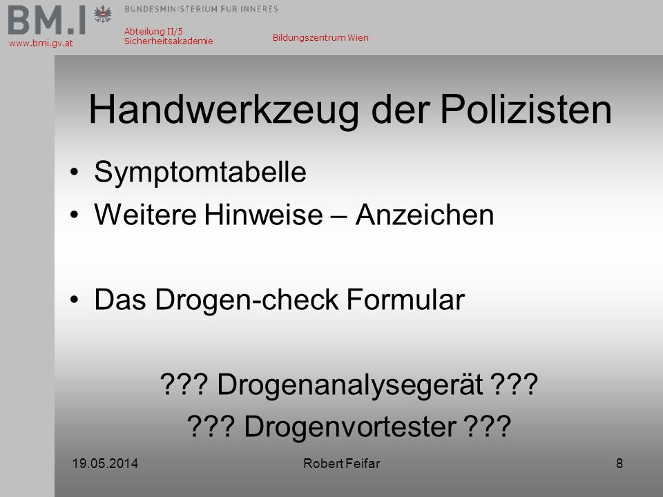 Handwerkzeug der Polizisten