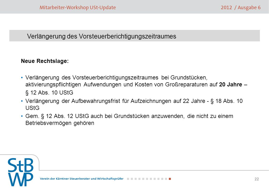 Verlängerung des Vorsteuerberichtigungszeitraumes