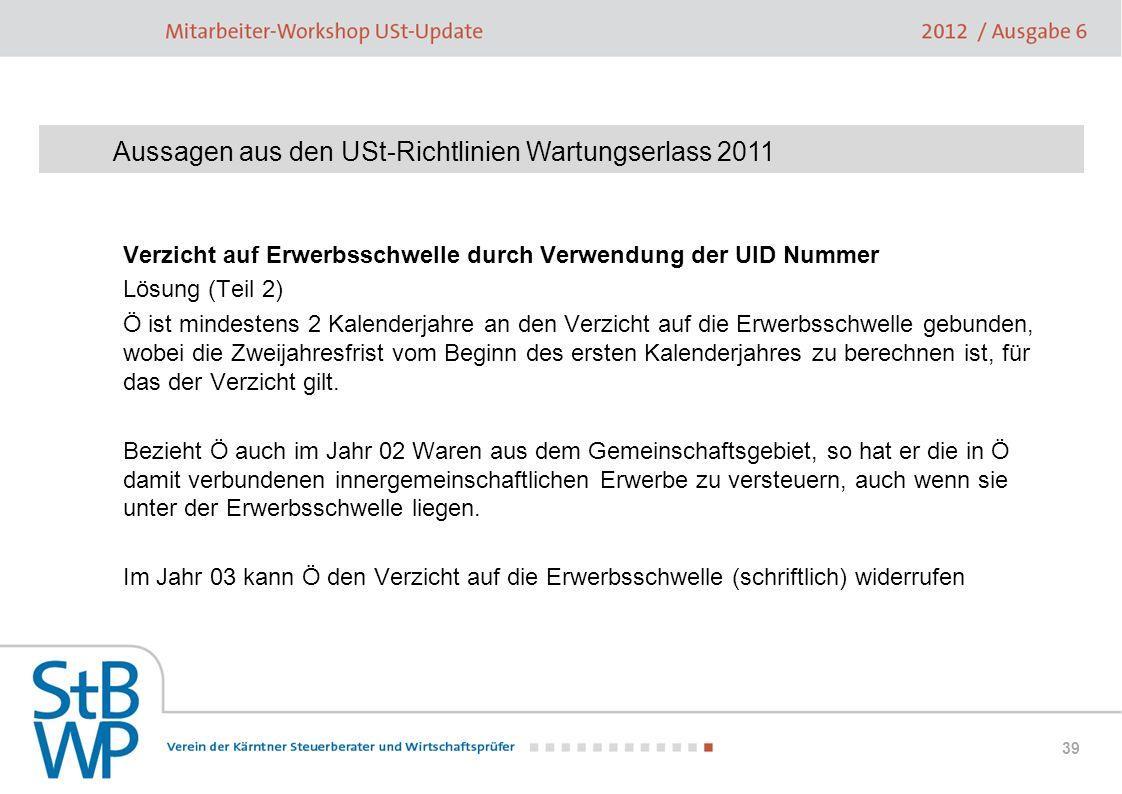 Aussagen aus den USt-Richtlinien Wartungserlass 2011