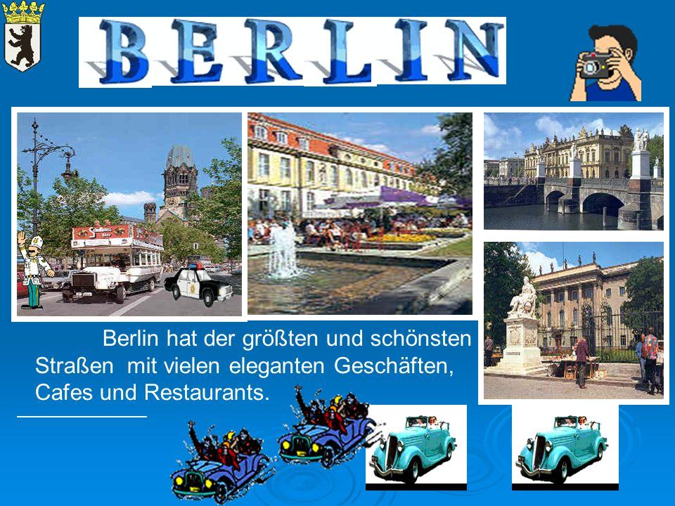 Berlin hat der größten und schönsten