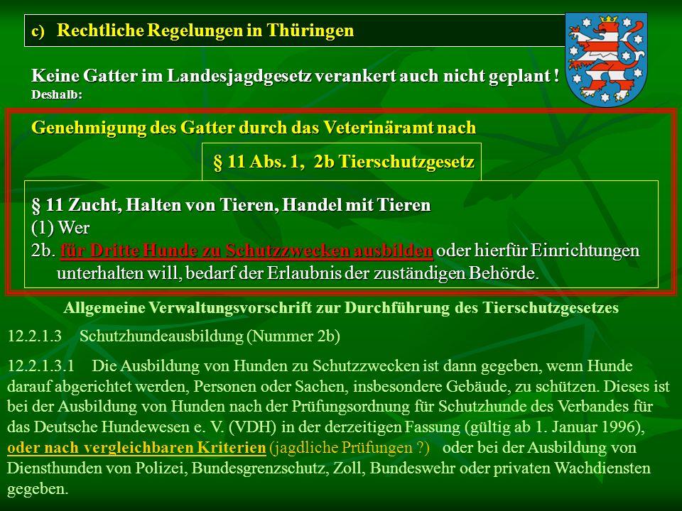 § 11 Abs. 1, 2b Tierschutzgesetz