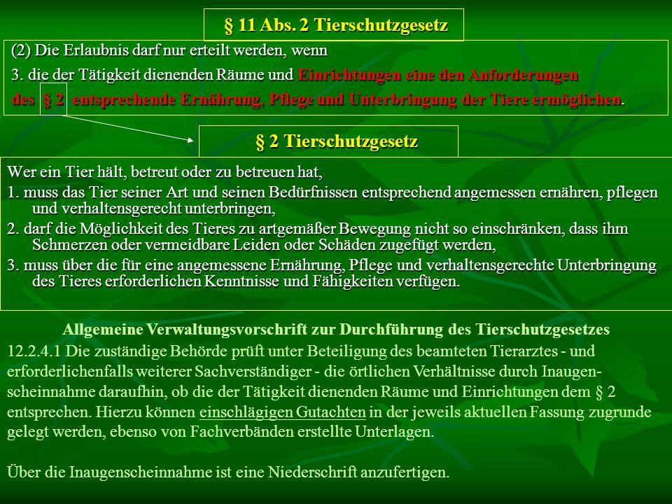 § 11 Abs. 2 Tierschutzgesetz