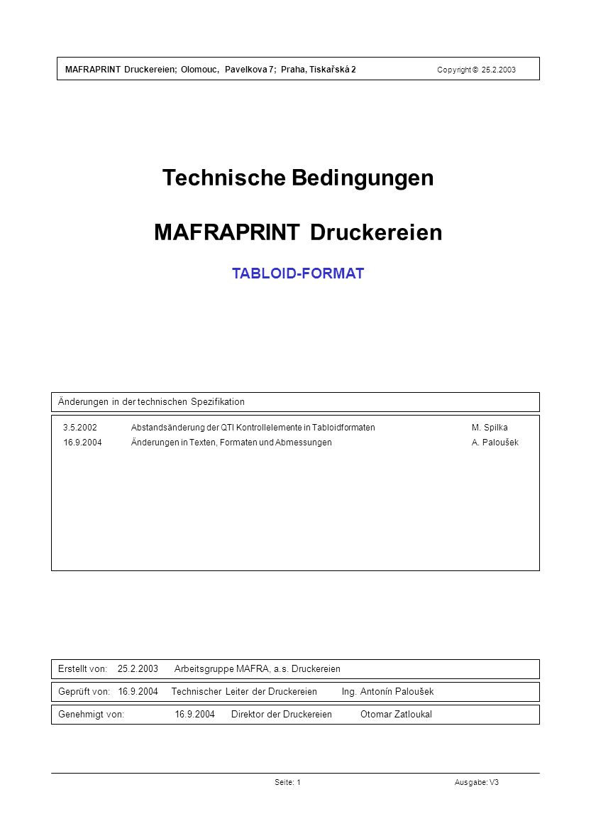 TECHNICKÁ SPECIFIKACE Technische Bedingungen MAFRAPRINT Druckereien