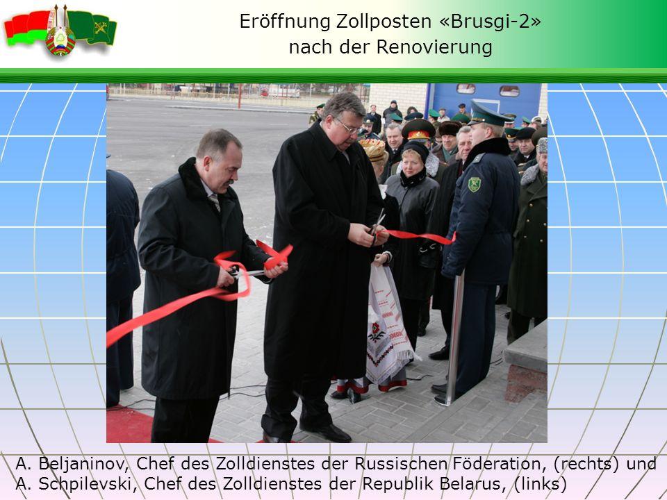 Eröffnung Zollposten «Brusgi-2» nach der Renovierung