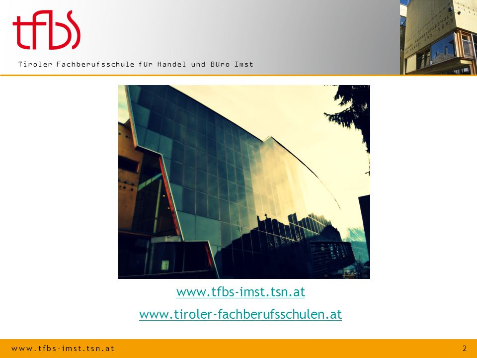 www.tfbs-imst.tsn.at www.tiroler-fachberufsschulen.at